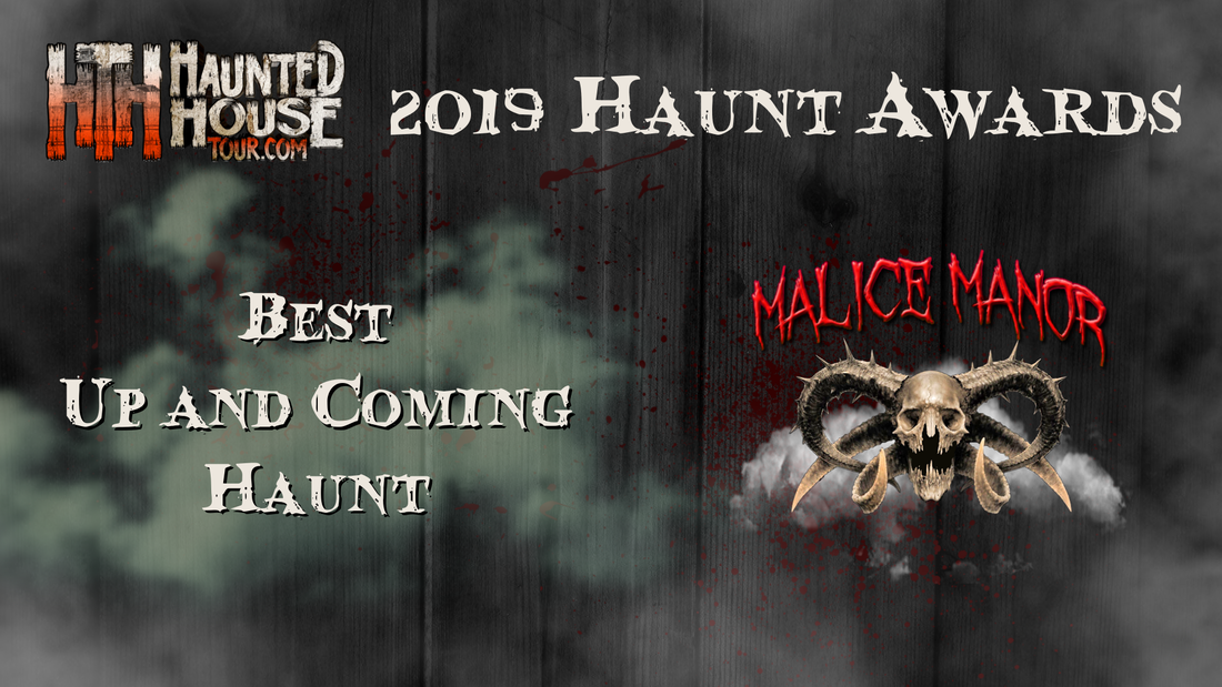 Haunted House Tour - 2019 Haunt Awards - Best Up and Coming Haunt - Malice Manor