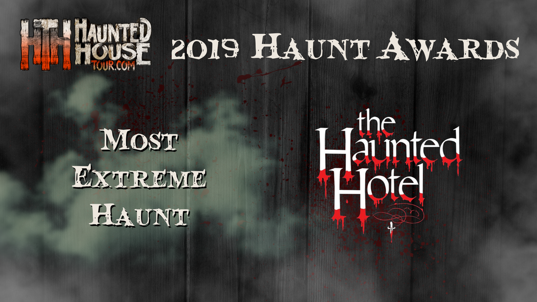 Haunted House Tour - 2019 Haunt Awards - Most Extreme Haunt - The Haunted Hotel