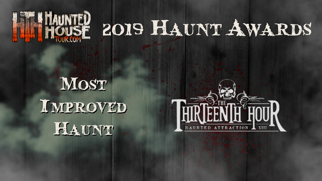 Haunted House Tour - 2019 Haunt Awards - Most Improved Haunt - The Thirteenth Hour