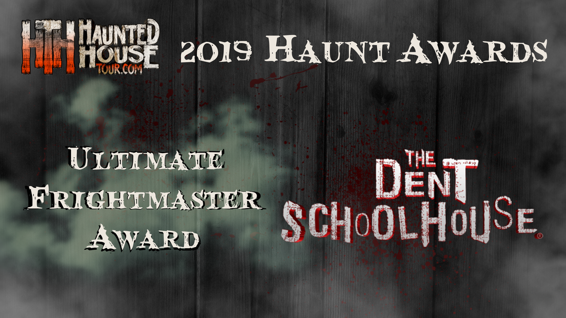 Haunted House Tour - 2019 Haunt Awards - Ultimate Frightmaster Award - The Dent Schoolhouse