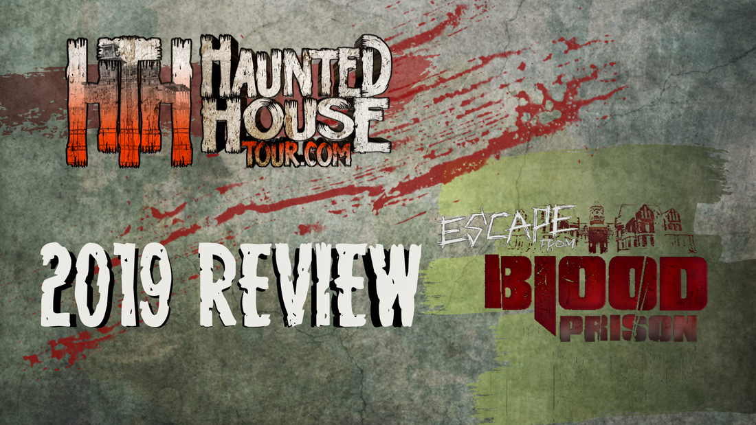 Escape From Blood Prison - Haunted House Tour 2019 Review