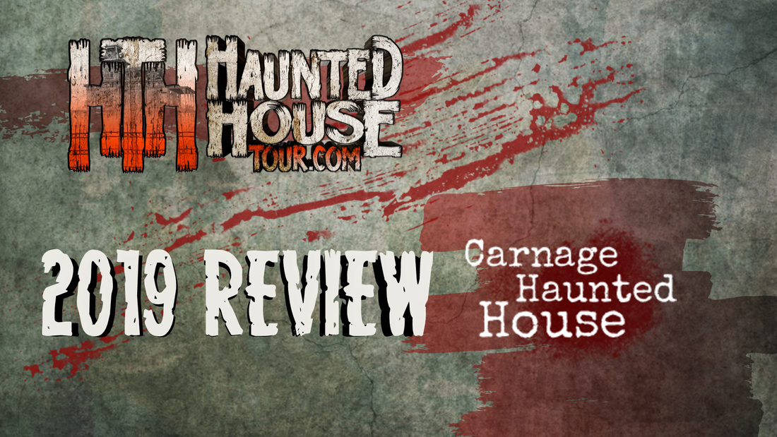 Carnage Haunted House - Haunted House Tour 2019 Review