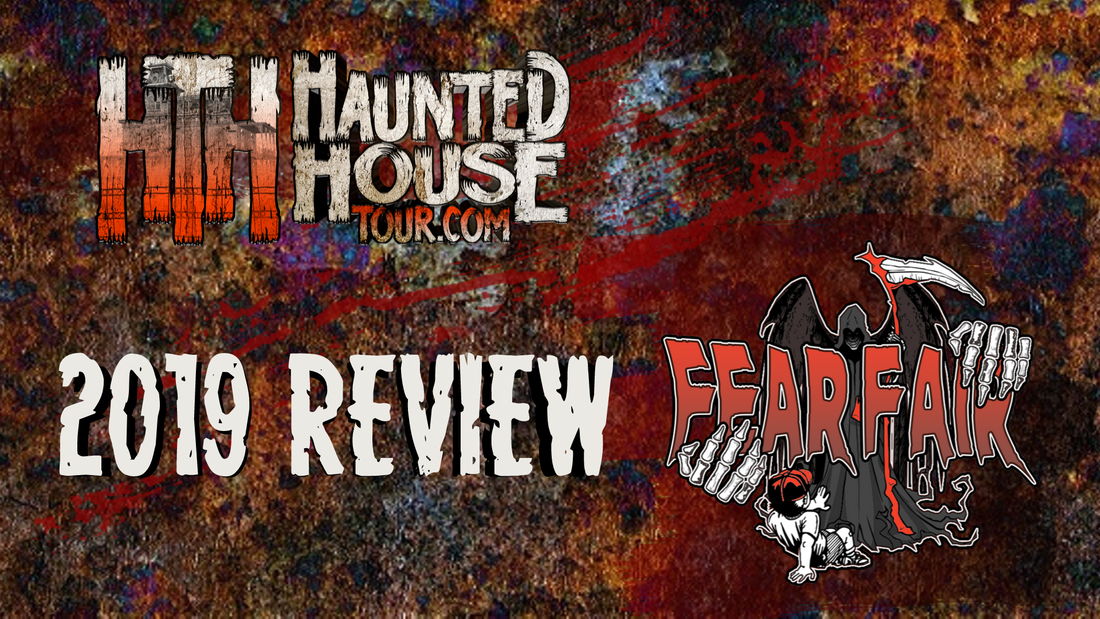 Fear Fair - Haunted House Tour 2019 Review