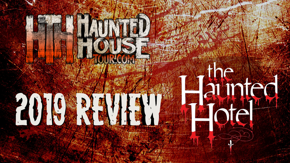 Haunted Hotel - Haunted House Tour 2019 Review