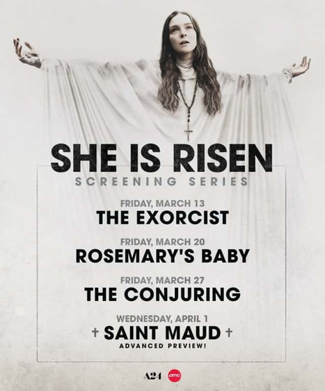 March 13 - The Exorcist, March 20 - Rosemary's Baby, March 27 - The Conjuring