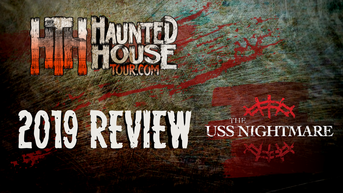USS Nightmare - Haunted House Tour 2019 Review